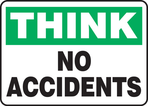 Think - No Accidents - Plastic - 10'' X 14''