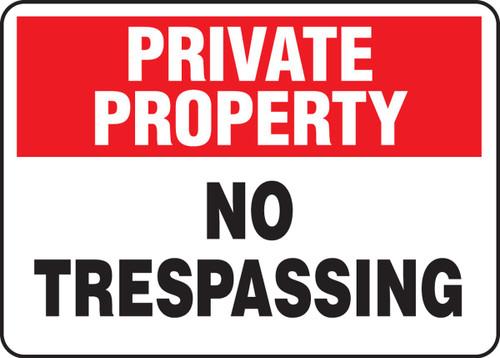 Notice - No Trespassing - Aluma-Lite - 7'' X 10''