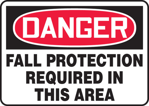 Danger - Fall Protection Required In This Area - .040 Aluminum - 10'' X 14''