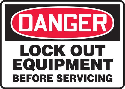 Danger - Lock Out Equipment Before Servicing - Dura-Fiberglass - 7'' X 10''