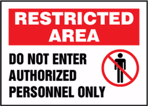 Restricted Area Do Not Enter Authorized Personnel Only - Adhesive Dura-Vinyl - 7'' X 10''