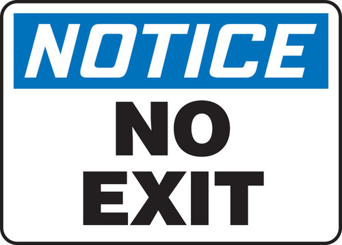 Notice - No Exit - Re-Plastic - 10'' X 14''