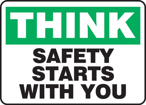 Think - Safety Starts With You