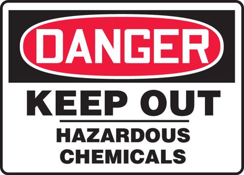 Danger - Keep Out Hazardous Chemicals
