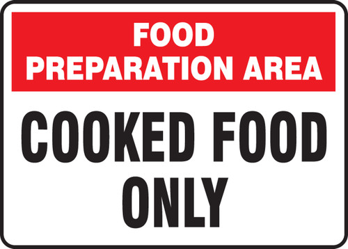 Food Preparation Area Cooked Food Only - Adhesive Dura-Vinyl - 7'' X 10''