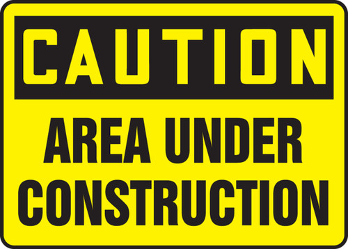 Caution - Area Under Construction