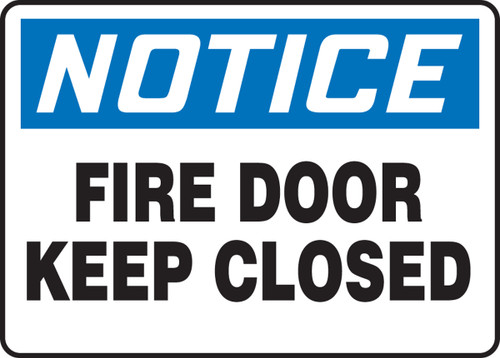 Notice - Fire Door Keep Closed - Dura-Plastic - 7'' X 10''