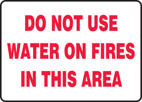 Do Not Use Water On Fires In This Area