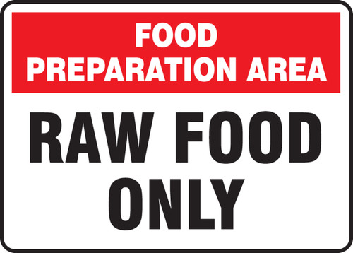 Food Preparation Area Raw Food Only - Re-Plastic - 7'' X 10''