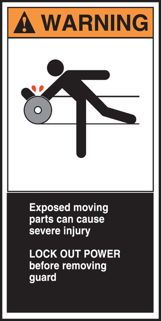 Exposed Moving Parts Can Cause Severe Injury Lock Out Power Before Removing Guard (w/graphic)