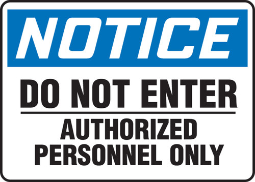 Notice - Do Not Enter Authorized Personnel Only Sign