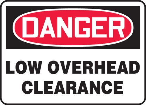 Danger - Low Overhead Clearance