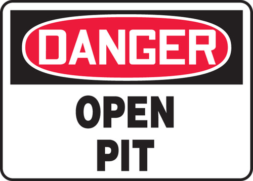 Danger - Open Pit - Adhesive Dura-Vinyl - 18'' X 24''