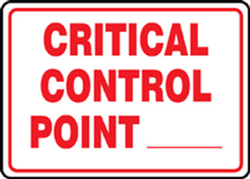 Critical Control Point ___ - Dura-Plastic - 7'' X 10''