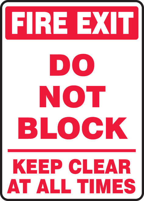 Fire Exit Do Not Block Keep Clear At All Times