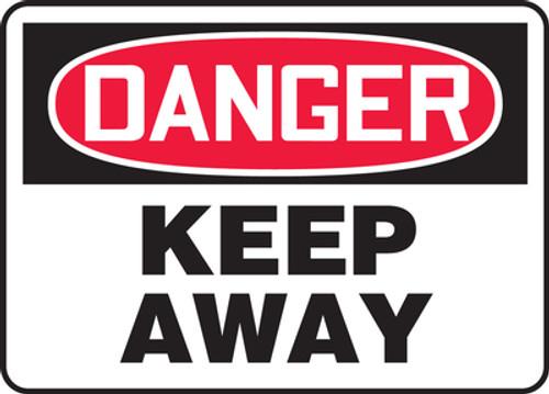 Danger - Keep Away - Plastic - 10'' X 14''