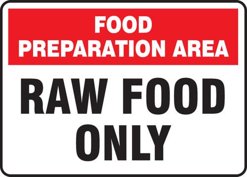 Food Preparation Area Raw Food Only - Accu-Shield - 7'' X 10''