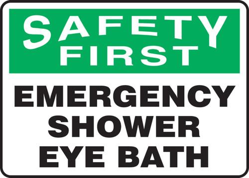 Safety First - Emergency Shower Eye Bath - Adhesive Vinyl - 10'' X 14''