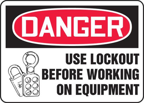 Danger - Use Lockout Before Working On Equipment W-Graphic - Dura-Fiberglass - 10'' X 14''
