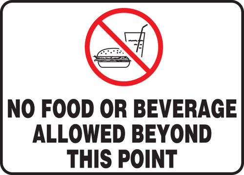 No food or beverages allowed beyond this point sign MGNF45