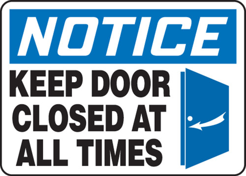 Notice - Keep Door Closed At All Times (W/Graphic) - Adhesive Dura-Vinyl - 10'' X 14''