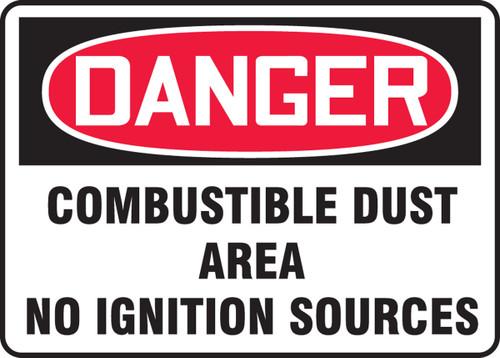 Danger Combustible Dust Area No Ignition Sources - Re-Plastic - 7'' X 10''