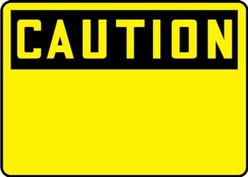 Caution Blank Sign