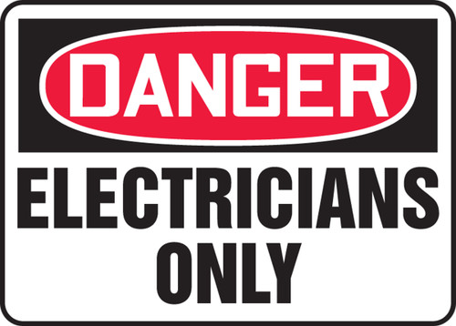 Danger - Electricians Only