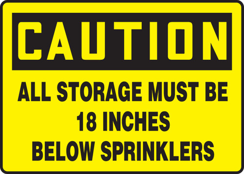 Caution - All Storage Must Be 18 Inches Below Sprinklers