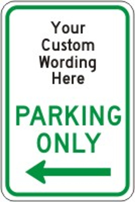 Parking Only Sign- Semi Custom Sign