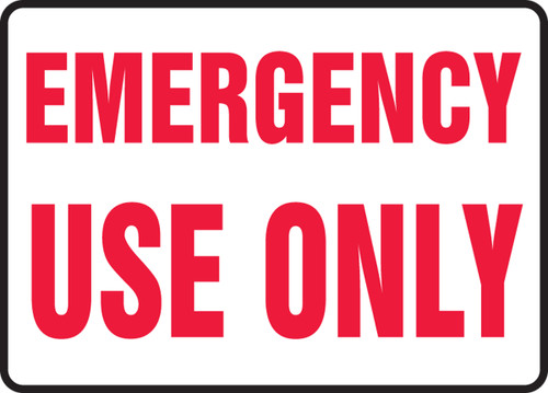 Emergency Use Only - Plastic - 7'' X 10''
