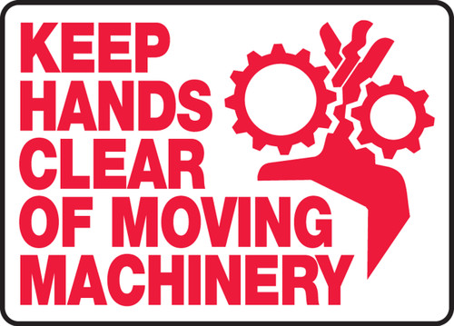 Keep Hands Clear Of Moving Machinery