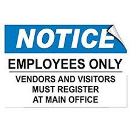 Notice - Employees Only Vendors And Visitors Must Register At Main Office - Adhesive Vinyl - 10'' X 14''