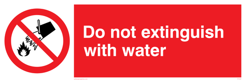 Do Not Extinguish With Water - Plastic - 6''