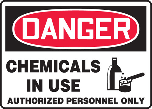 Danger - Chemicals In Use Authorized Personnel Only