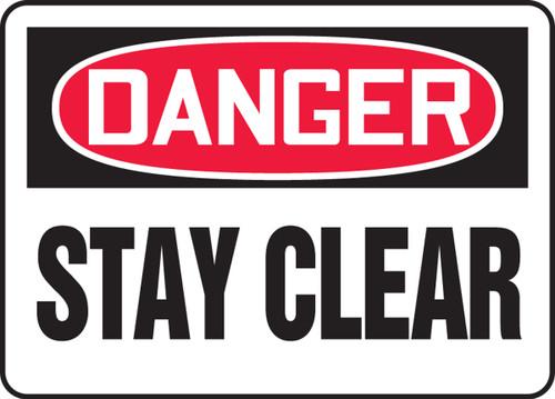 Danger - Stay Clear - Adhesive Dura-Vinyl - 10'' X 14''
