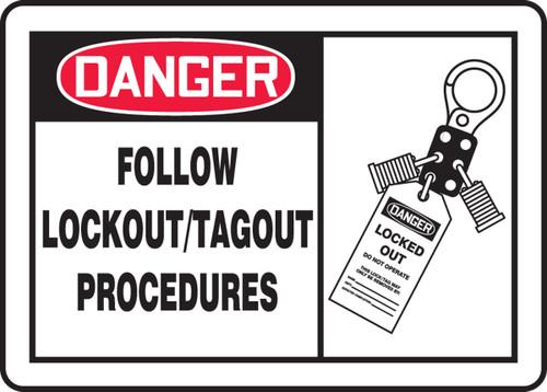 Danger - Follow Lockout-Tagout Procedures