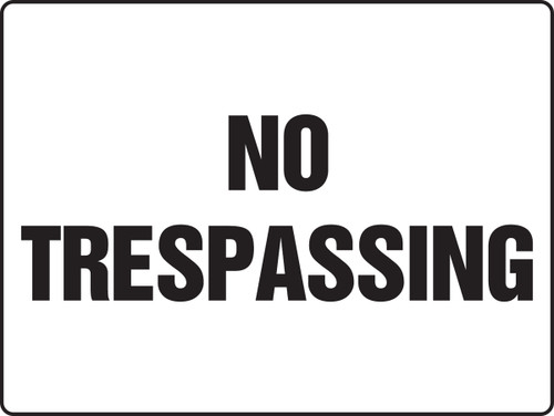 MADM952XAW No Trespassing Sign Big Safety Sign