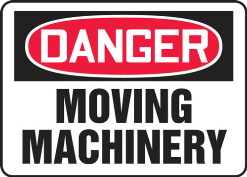 Danger - Moving Machinery - .040 Aluminum - 10'' X 14''