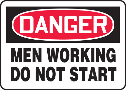 Danger - Men Working Do Not Start
