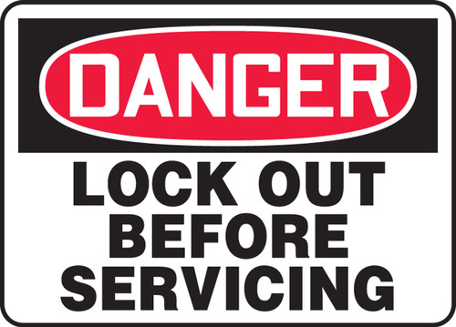 Danger - Lock Out Before Servicing - Adhesive Dura-Vinyl - 10'' X 14''