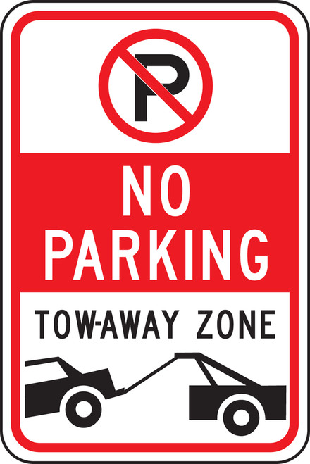 No Parking Tow-away Zone Sign- No Parking Symbol