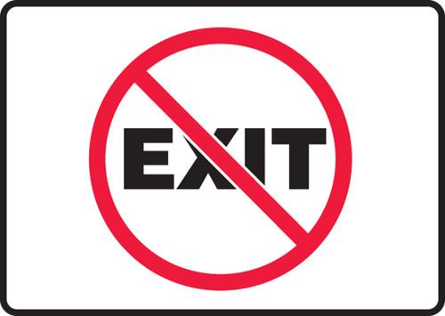 (No Symbol) Exit - Adhesive Dura-Vinyl - 7'' X 10''