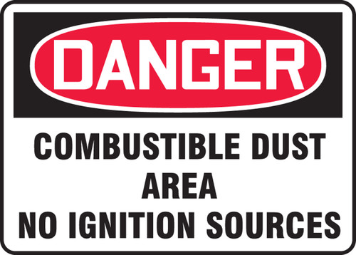 Danger Combustible Dust Area No Ignition Sources - Dura-Plastic - 7'' X 10''