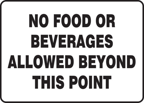 No Food Or Beverages Allowed Beyond This Point 1