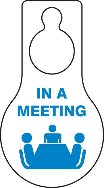 In A Meeting Door Knob Hanger Tag