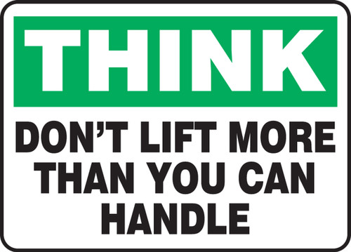 Think - Don't Lift More Than You Can Handle