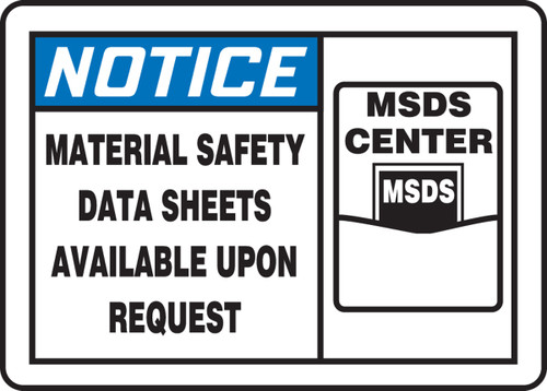 Notice - Material Safety Data Sheets Available Upon Request 1