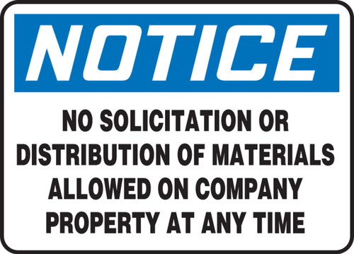 Notice - No Solicitaion Or Distribution Of Materials Allowed On Company Property At Any Time - Plastic - 7'' X 10''