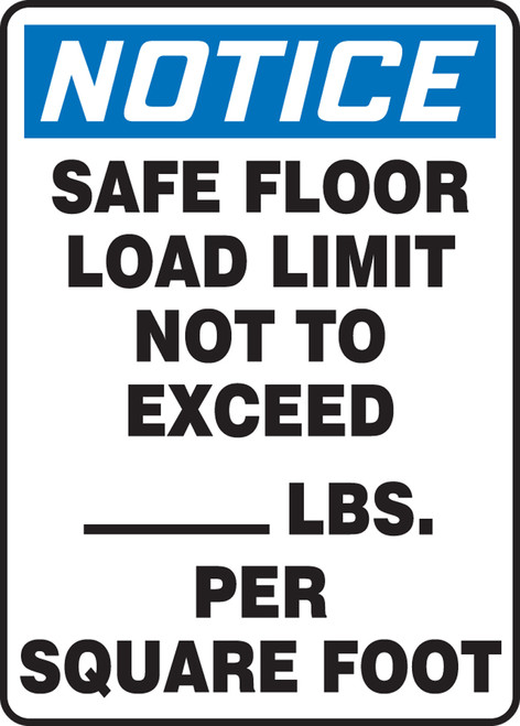 Notice - Safe Floor Load Limit Not To Exceed ___ Lbs. Per Square Foot - Dura-Fiberglass - 14'' X 10''